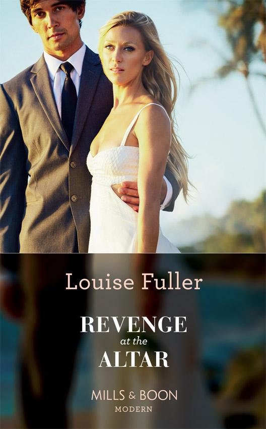 Louise Fuller Revenge At The Altar цена