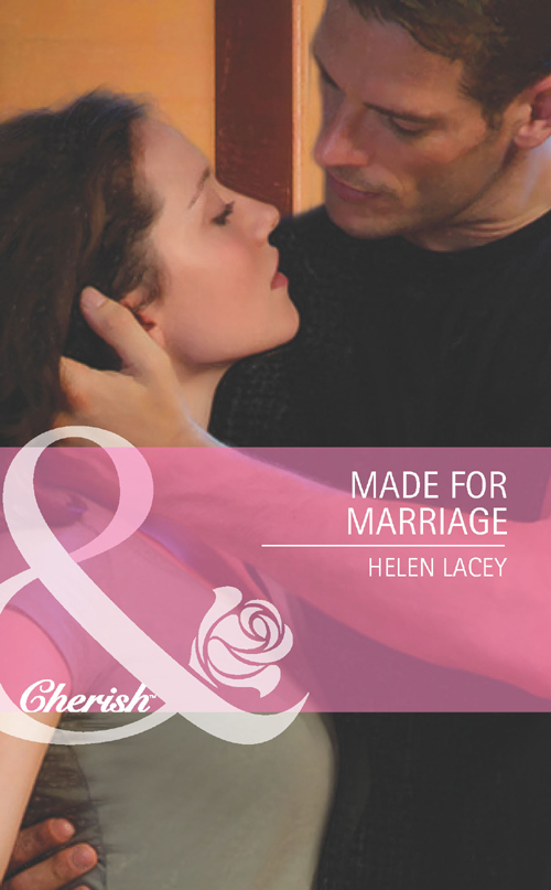 Helen Lacey Made for Marriage helen bianchin an ideal marriage