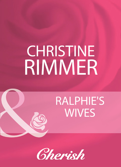 Christine Rimmer Ralphie's Wives be a friend