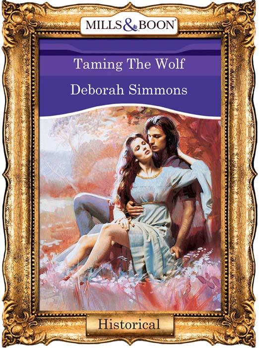 Deborah Simmons Taming The Wolf крис де бург chris de burgh into the light