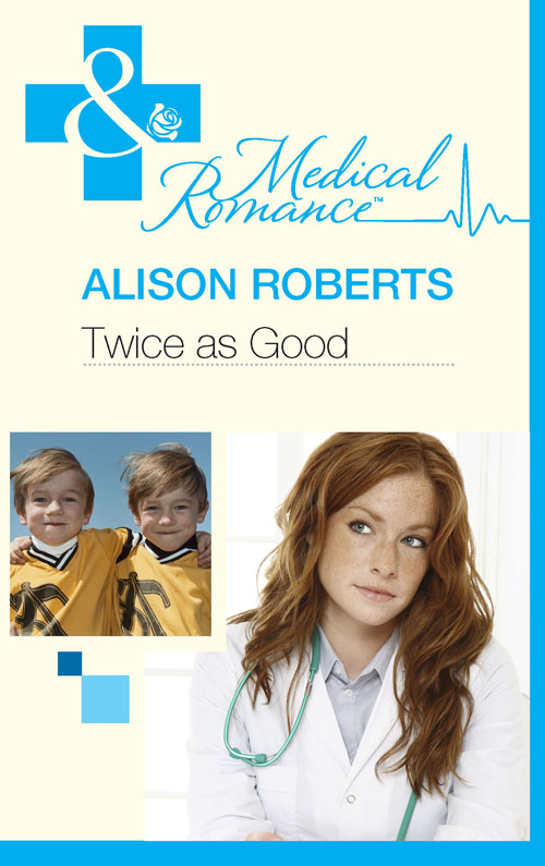 Alison Roberts Twice as Good alison roberts doctor at risk