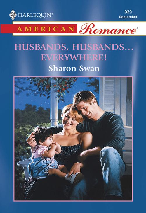 Sharon Swan Husbands, Husbands...Everywhere! helen bianchin forgotten husband