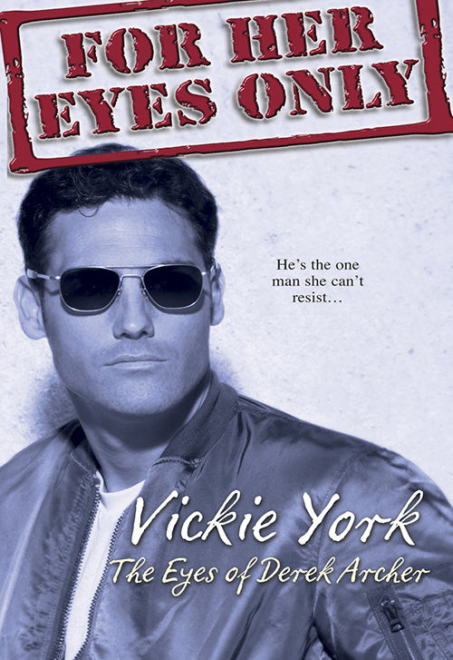 Vickie York The Eyes Of Derek Archer archer j cometh the hour