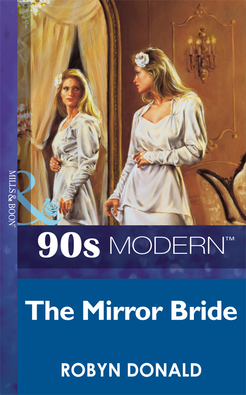 Robyn Donald The Mirror Bride susan fox the marriage command