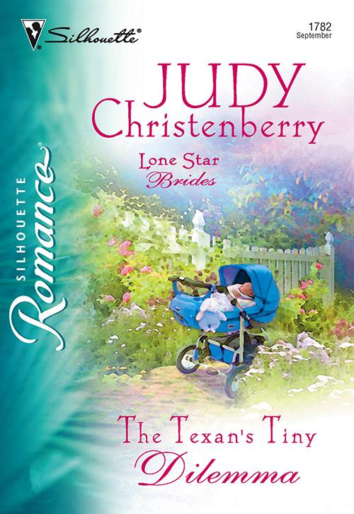 Judy Christenberry The Texan's Tiny Dilemma judy christenberry the texan s tiny dilemma