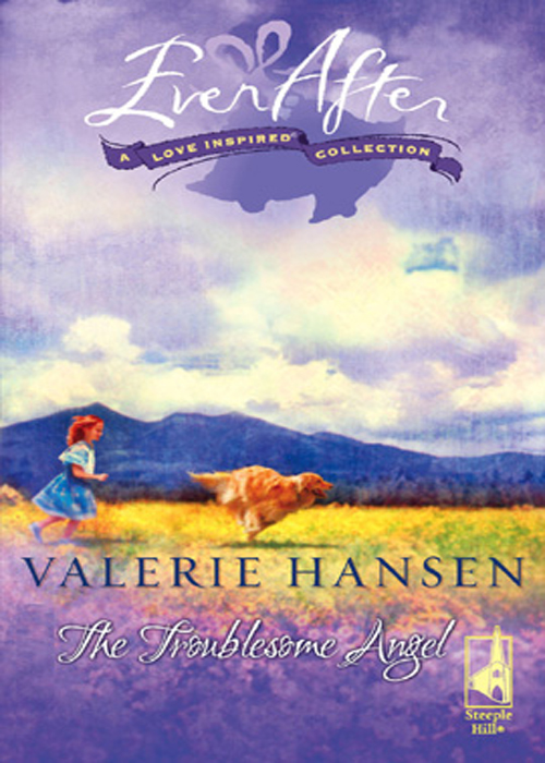 Valerie Hansen The Troublesome Angel last chance to see