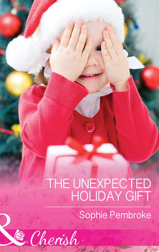 Sophie Pembroke The Unexpected Holiday Gift gift quotes for her