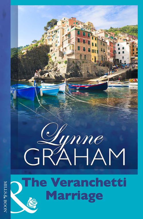LYNNE GRAHAM The Veranchetti Marriage demanding the impossible