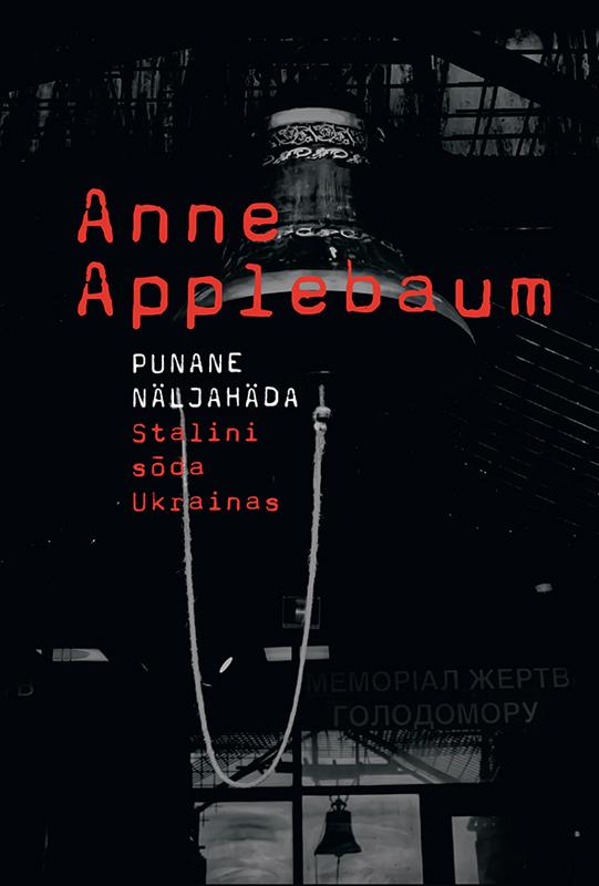 Anne Applebaum Punane näljahäda levis ca00342