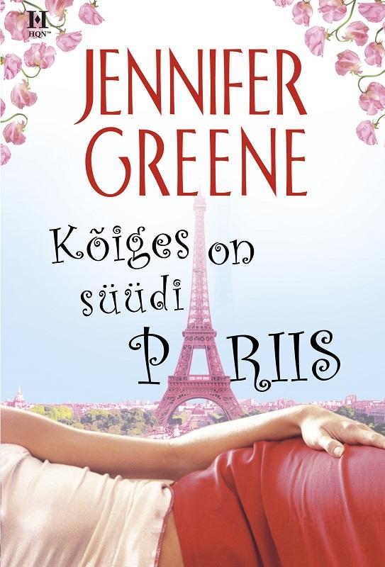 Jennifer Greene Kõiges on süüdi Pariis erik tohvri majad jõe ääres