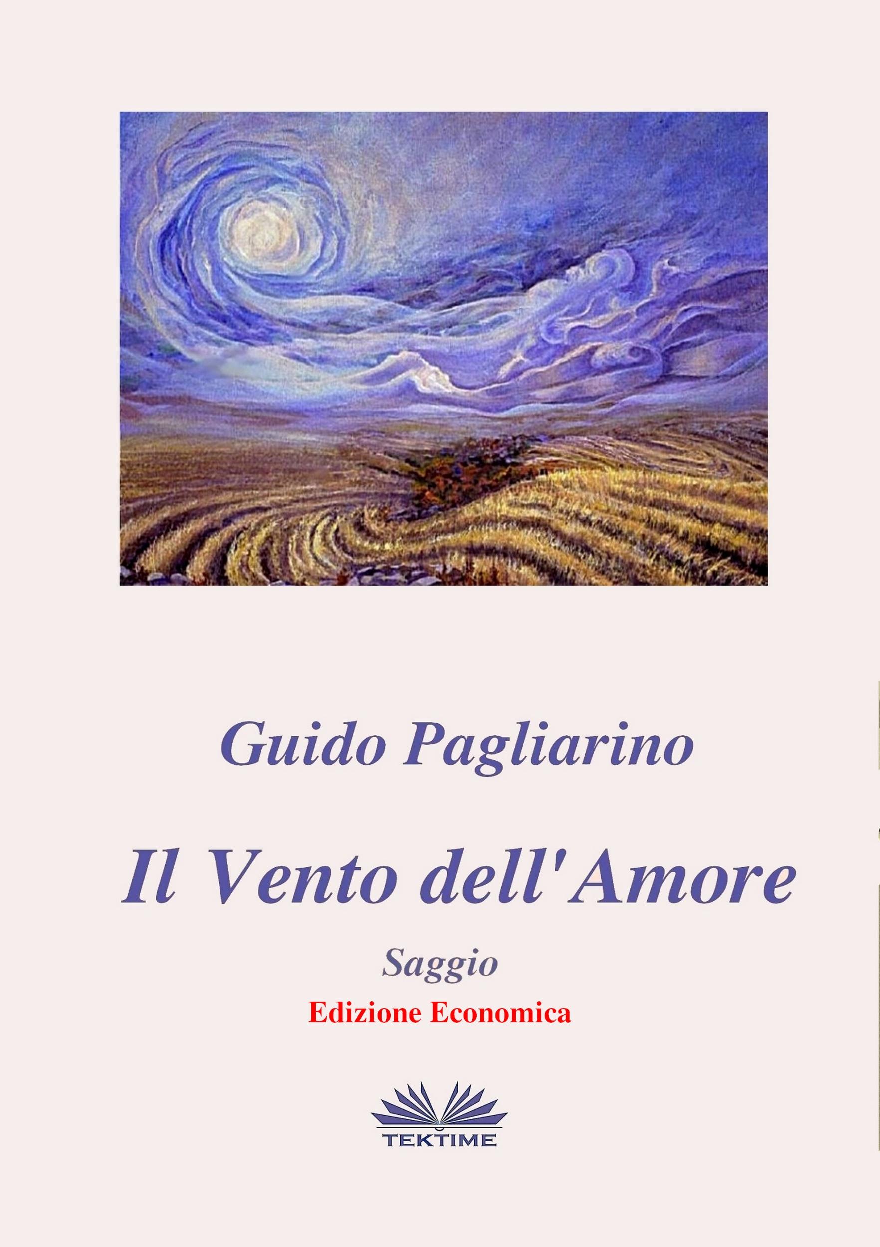 Guido Pagliarino Il Vento Dell'Amore – Saggio guido pagliarino il vero e il verosimile