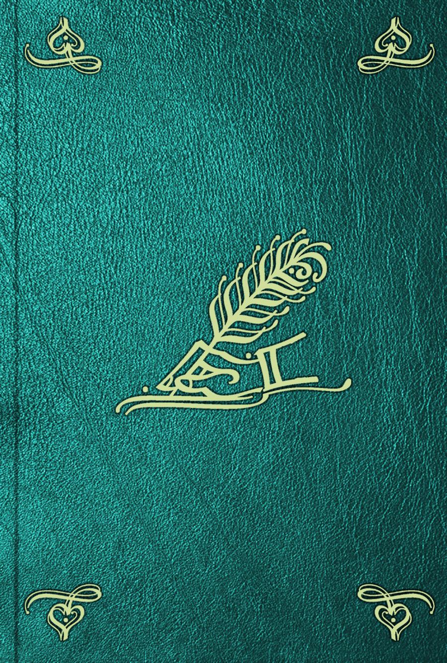 Iwan Nestesuranof Memoires du regne de Pierre le Grand. T. 4 le pere goriot