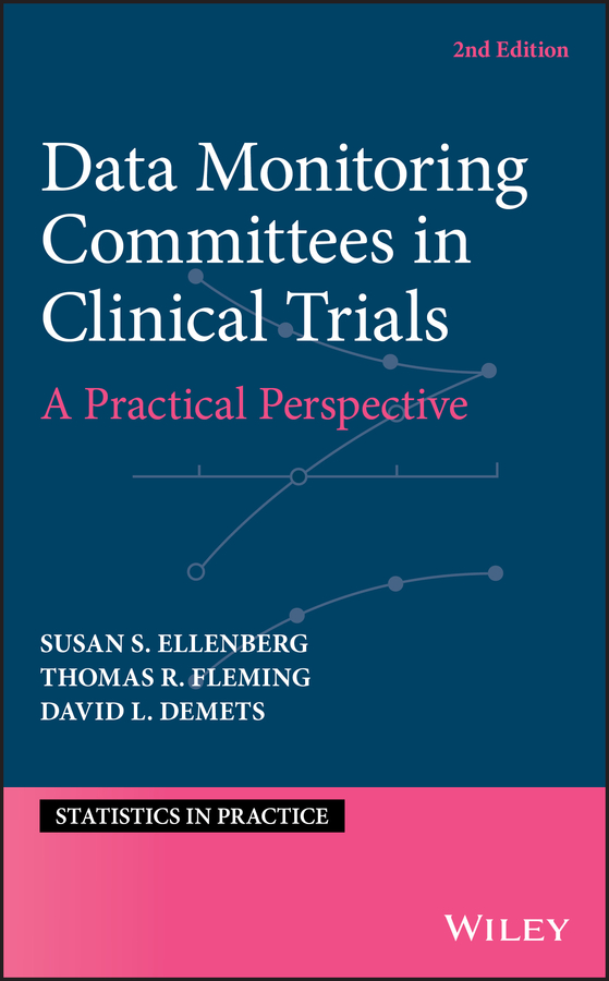 Thomas Fleming R. Data Monitoring Committees in Clinical Trials. A Practical Perspective clinical study on medicinal plants of cholistan desert pakistan