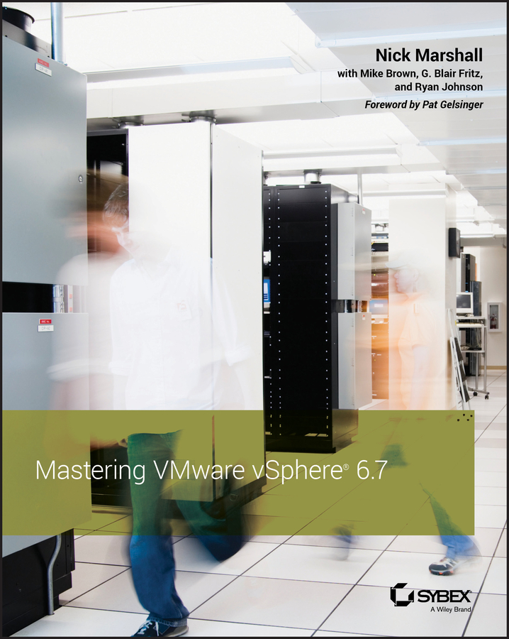 Mike Brown Mastering VMware vSphere 6.7 automating vsphere with vmware vcenter orchestrator vmware press technology