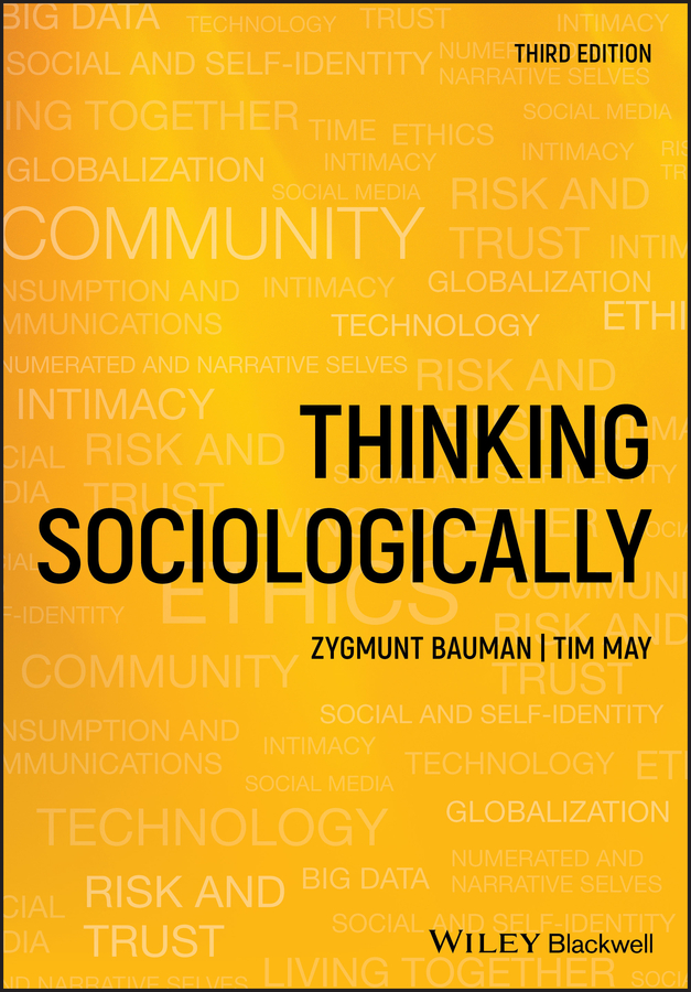Zygmunt Bauman Thinking Sociologically solitude in society – a sociological study in french literature