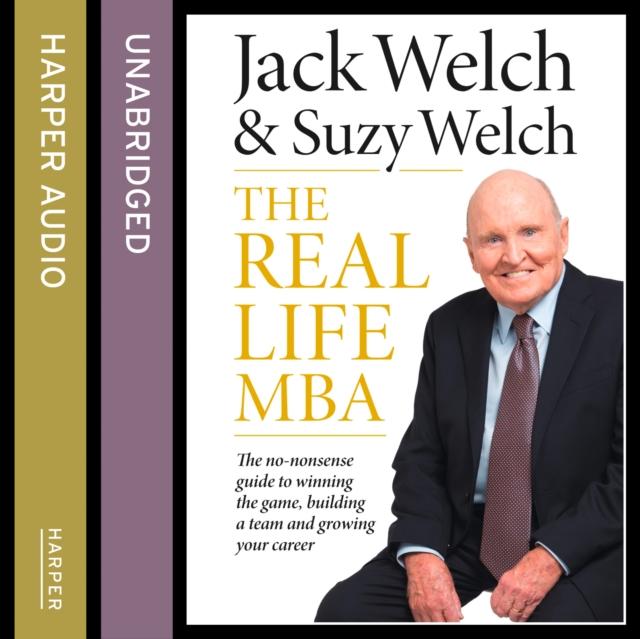 Джек Уэлч Real-Life MBA mba admissions strategy