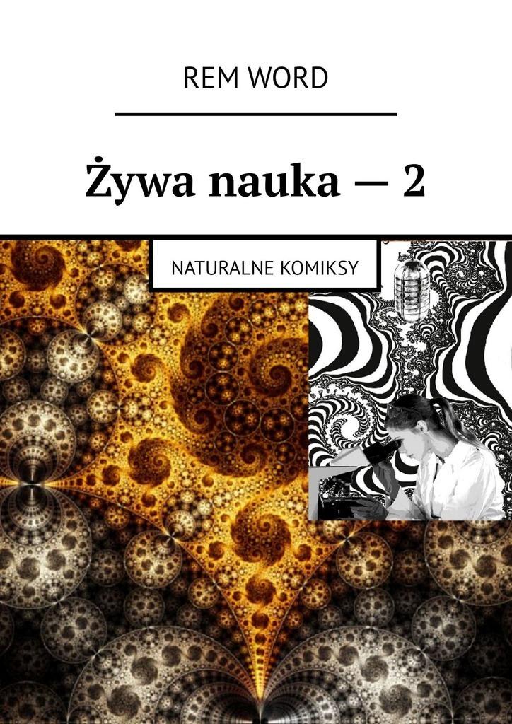 RemWord Żywa nauka–2. Naturalne komiksy remword ywa nauka 2