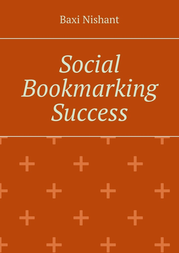 Baxi Nishant Social Bookmarking Success все цены