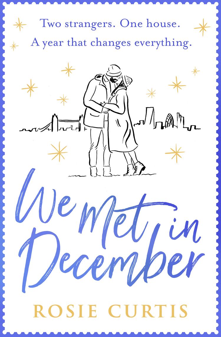 We Met in December ( Rosie Curtis  )