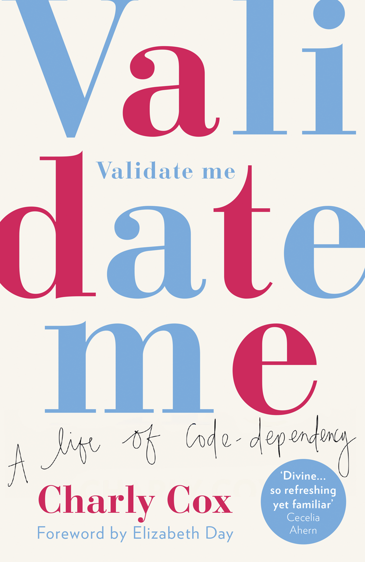 Charly Cox Validate Me: A life of code-dependency все цены
