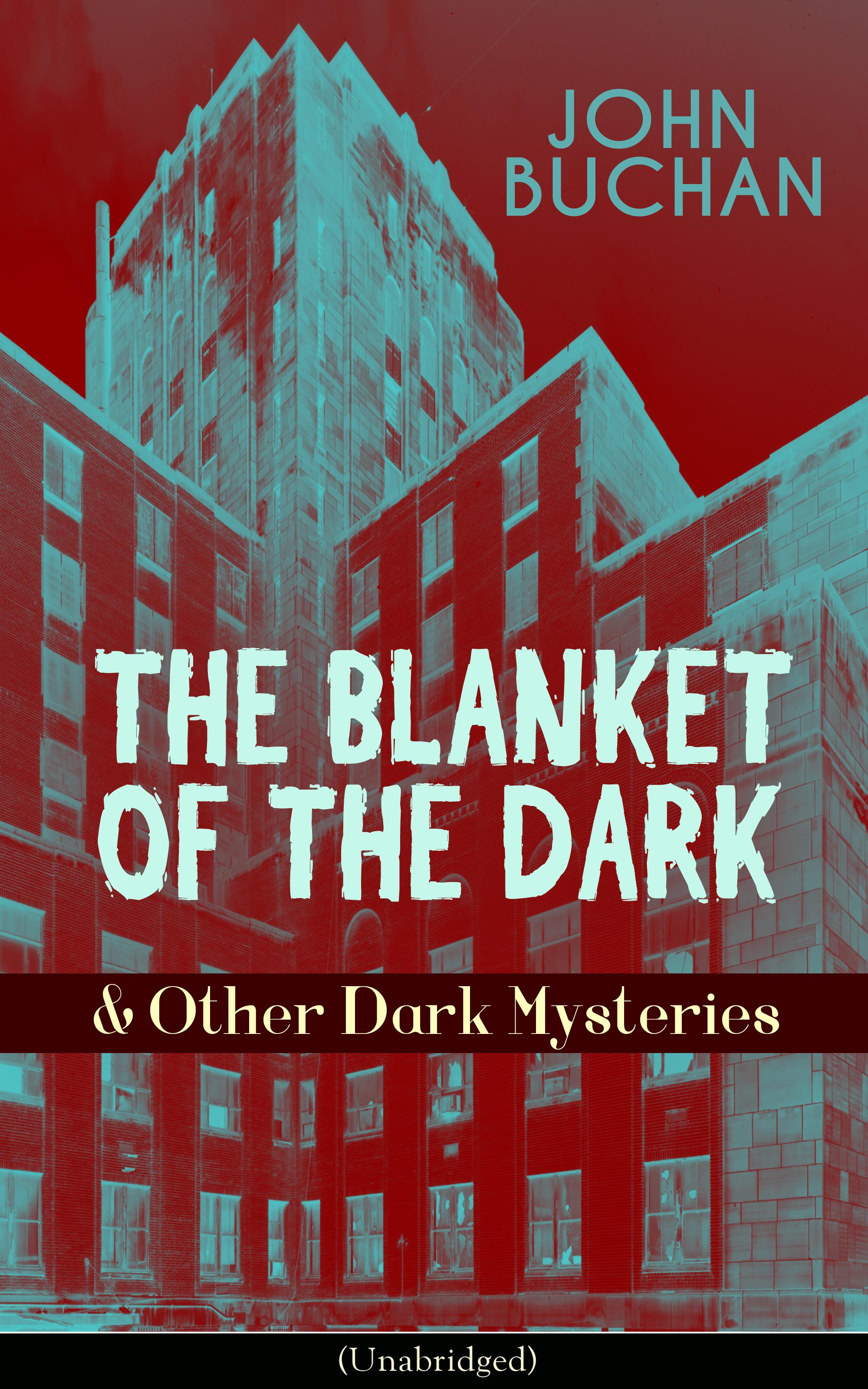 Buchan John THE BLANKET OF THE DARK & Other Dark Mysteries (Unabridged) blanket fur mink dark