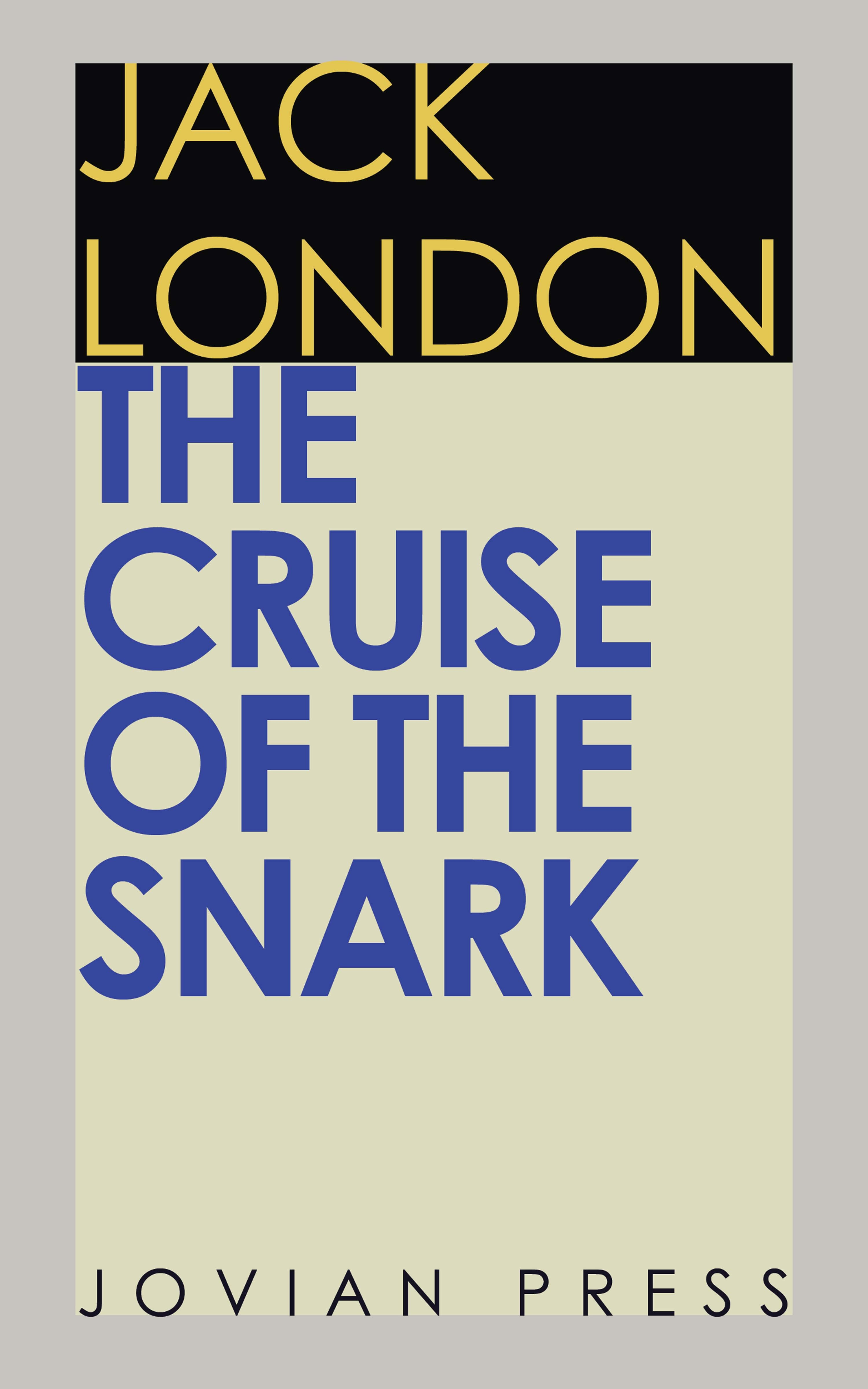 Jack London The Cruise of the Snark the hunting of the snark