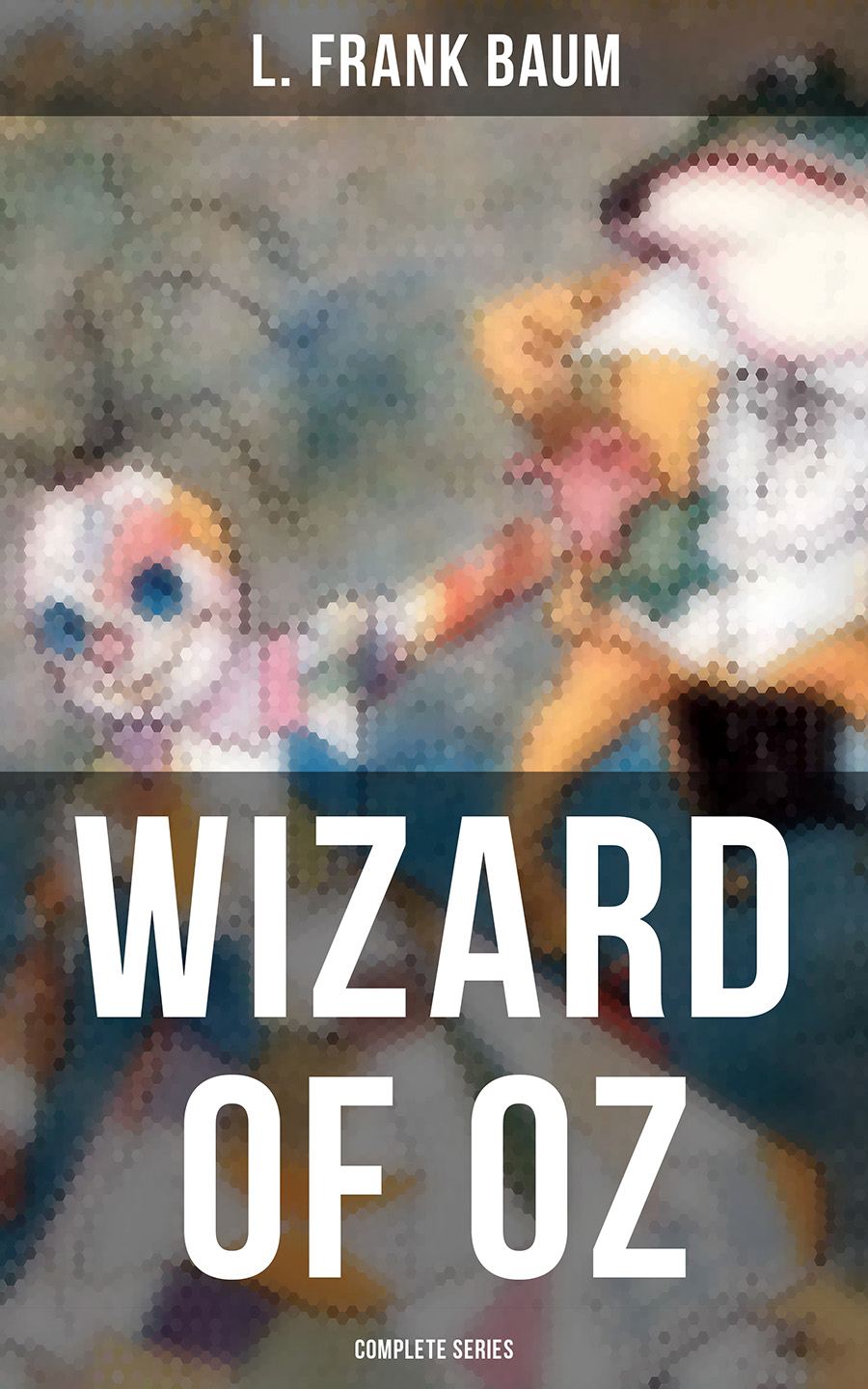 L. Frank Baum WIZARD OF OZ - Complete Series baum l f the wonderful wizard of oz reader книга для чтения