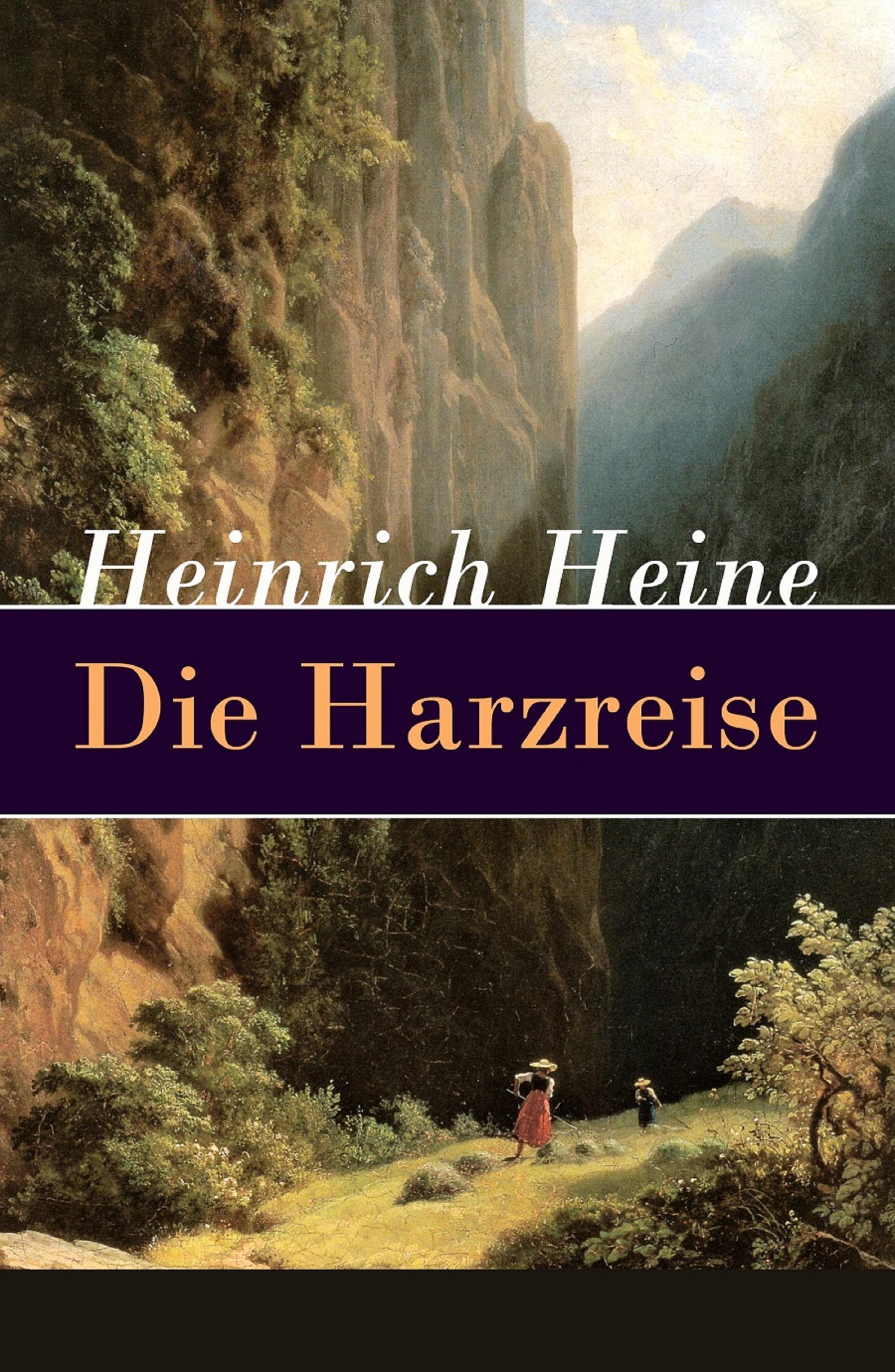 цена Heinrich Heine Die Harzreise онлайн в 2017 году