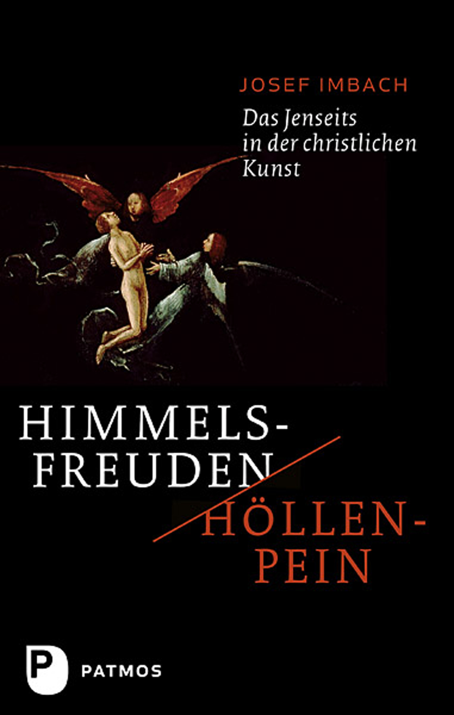 Josef Imbach Himmelsfreuden - Höllenpein josef marlin sulamith