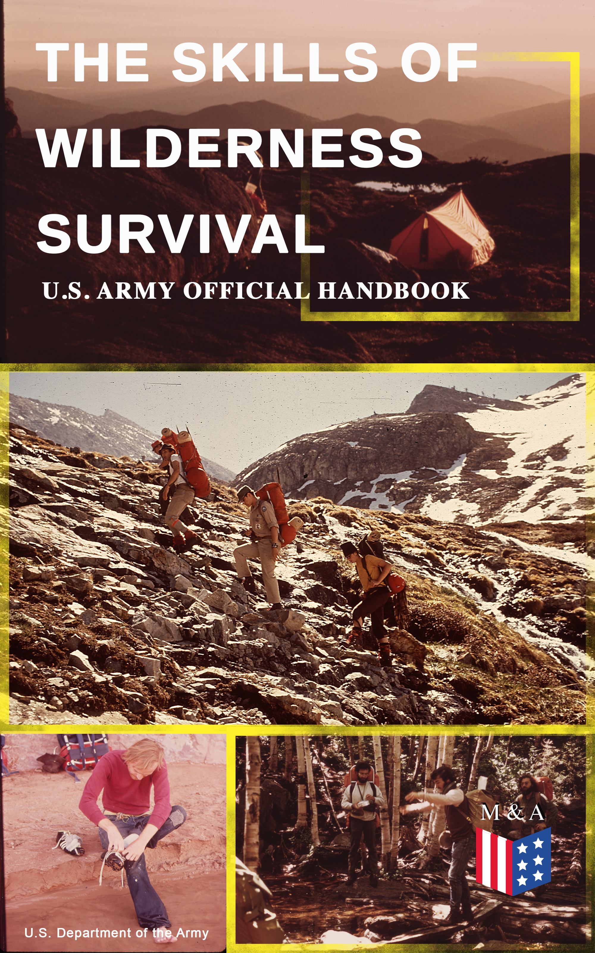 U.S. Department of the Army The Skills of Wilderness Survival - U.S. Army Official Handbook handbook of epistemic logic