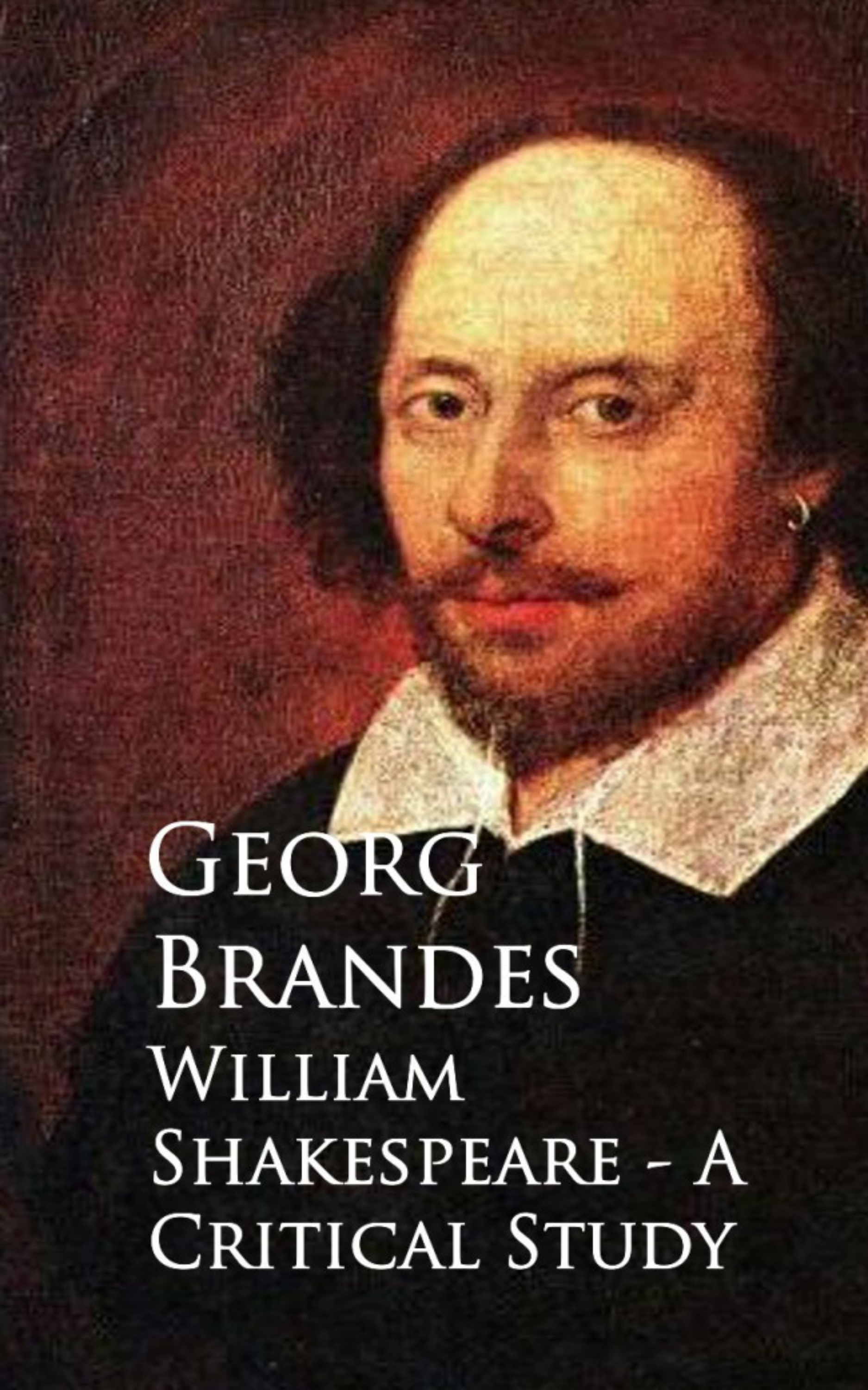 Georg Brandes William Shakespeare - A Critical Study medical negligence a critical study