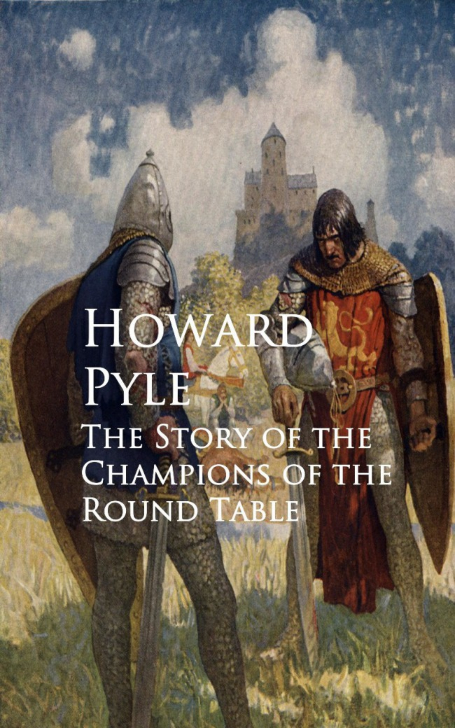 Фото - Howard Pyle The Story of the Champions of the Round Table howard pyle men of iron