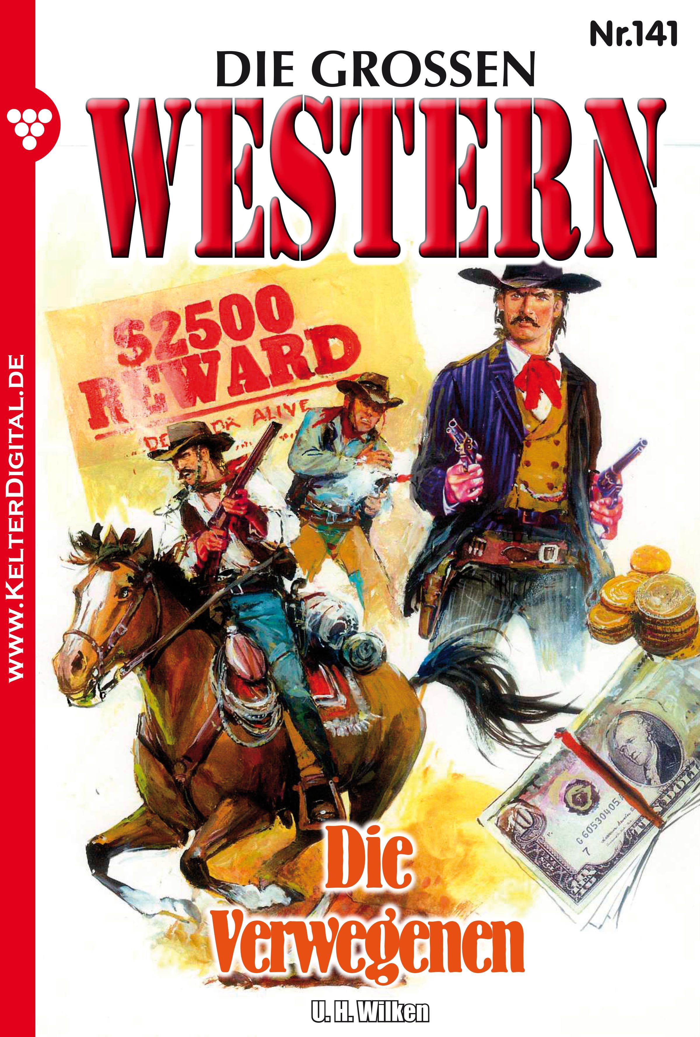 U.H. Wilken Die großen Western 141 joe juhnke die großen western 179