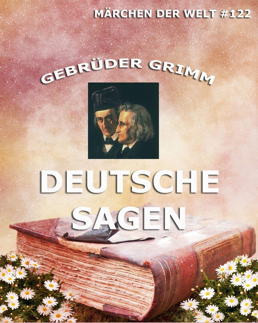Gebruder Grimm Deutsche Sagen