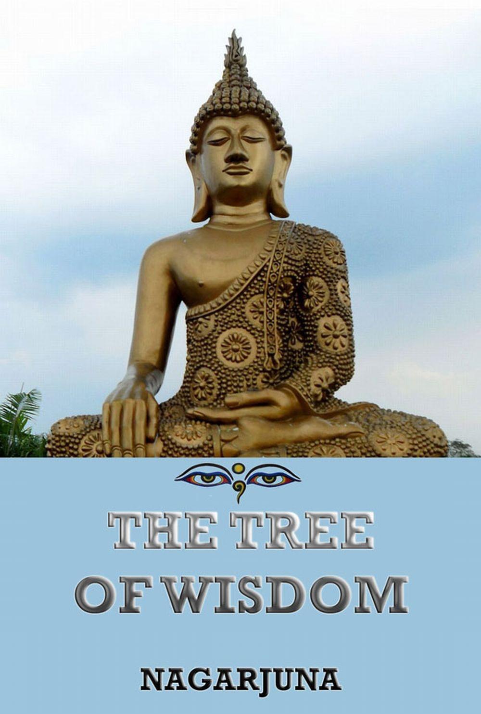 Nagarjuna The Tree of Wisdom the wisdom of hair