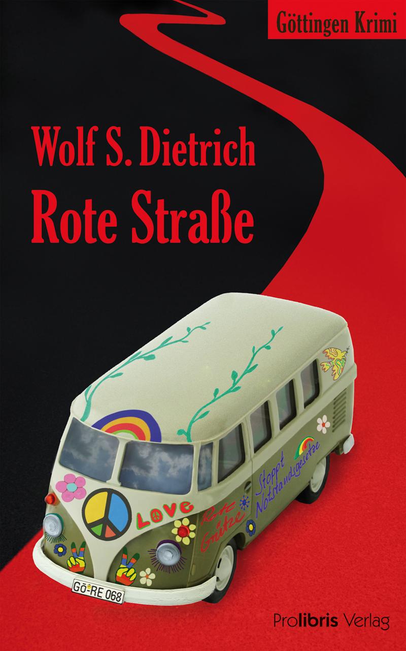 Wolf S. Dietrich Rote Straße das rote blumelein
