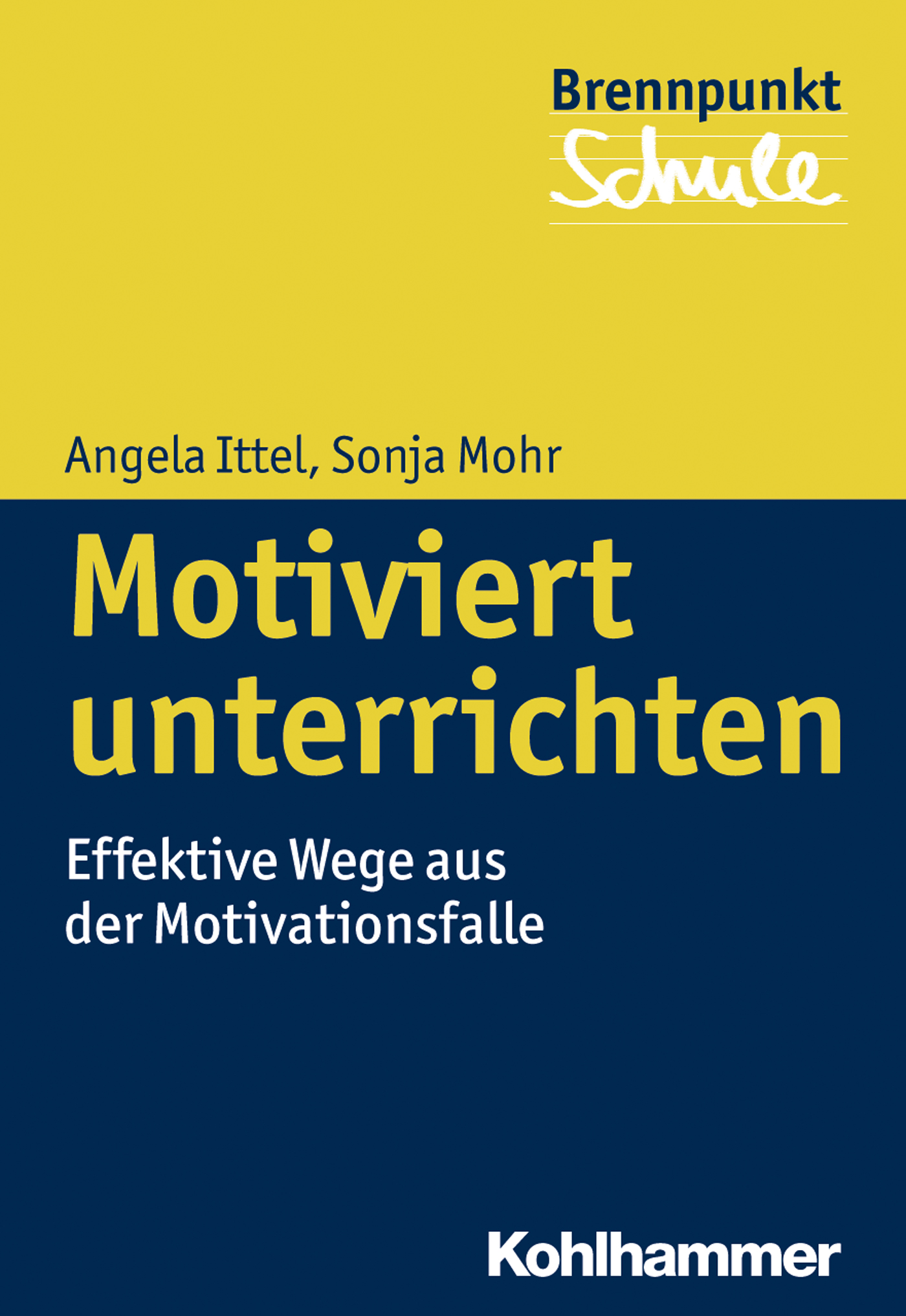 Angela Ittel Motiviert unterrichten