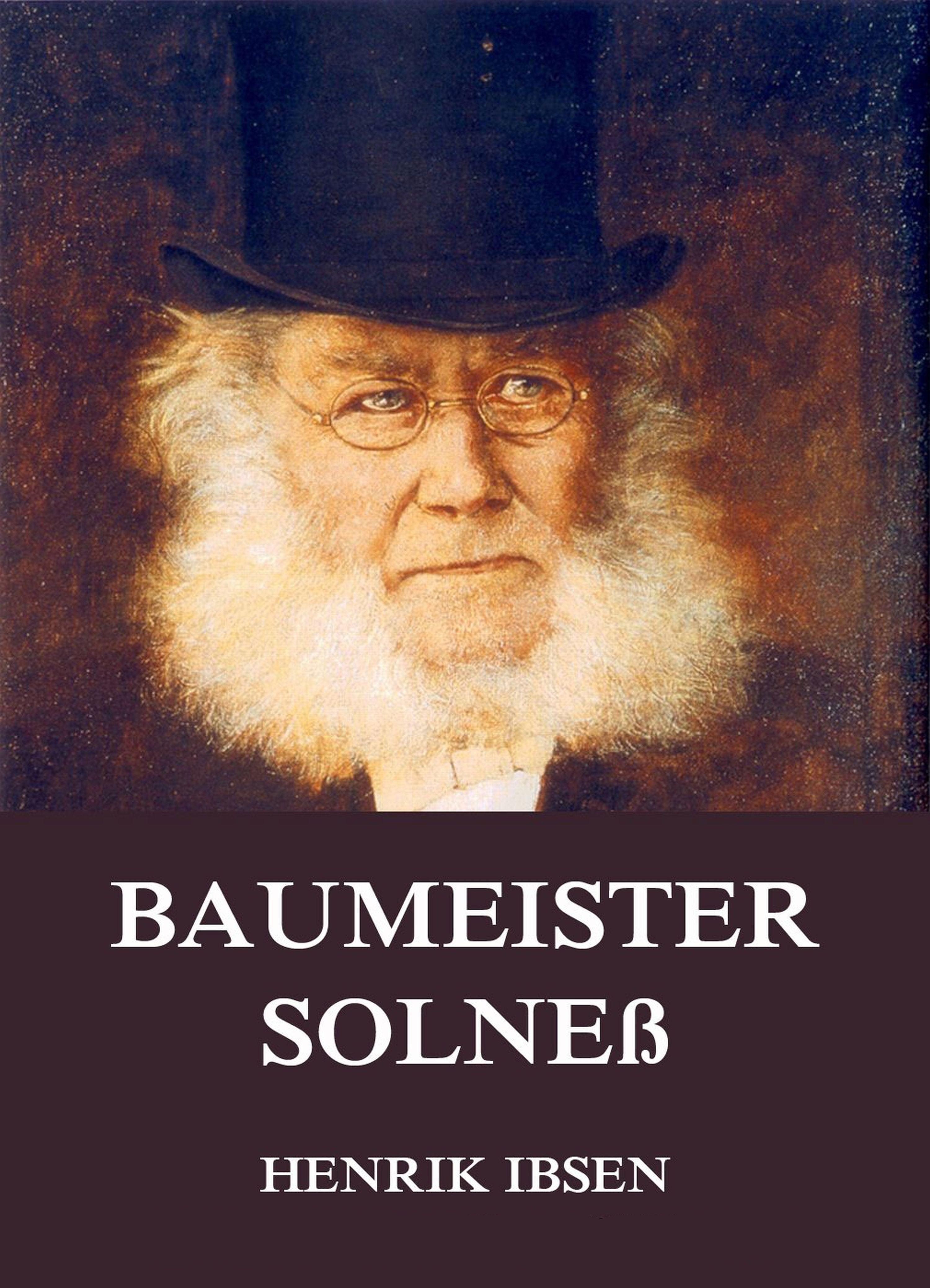 Henrik Ibsen Baumeister Solneß henrik ibsen gesammelte werke