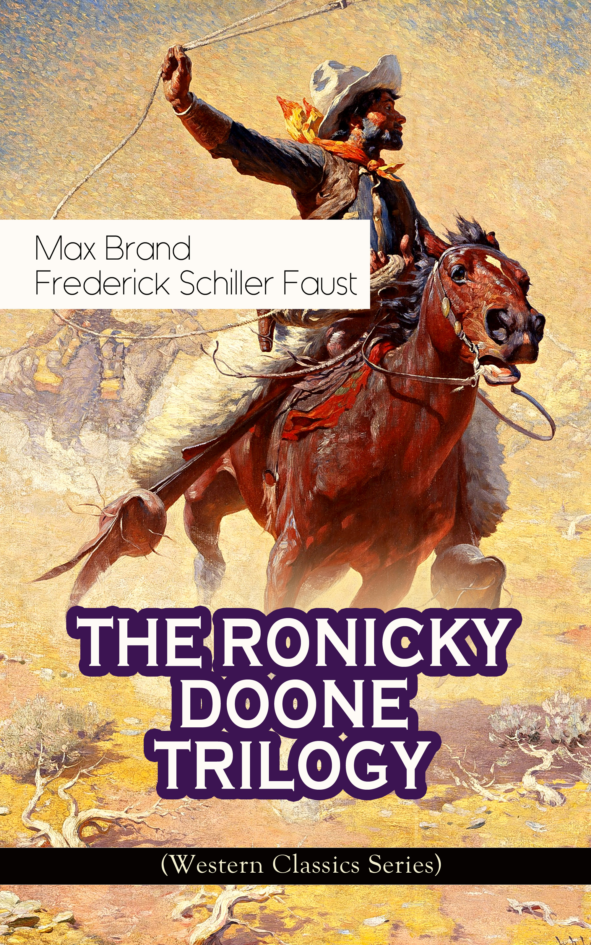 the ronicky doone trilogy western classics series