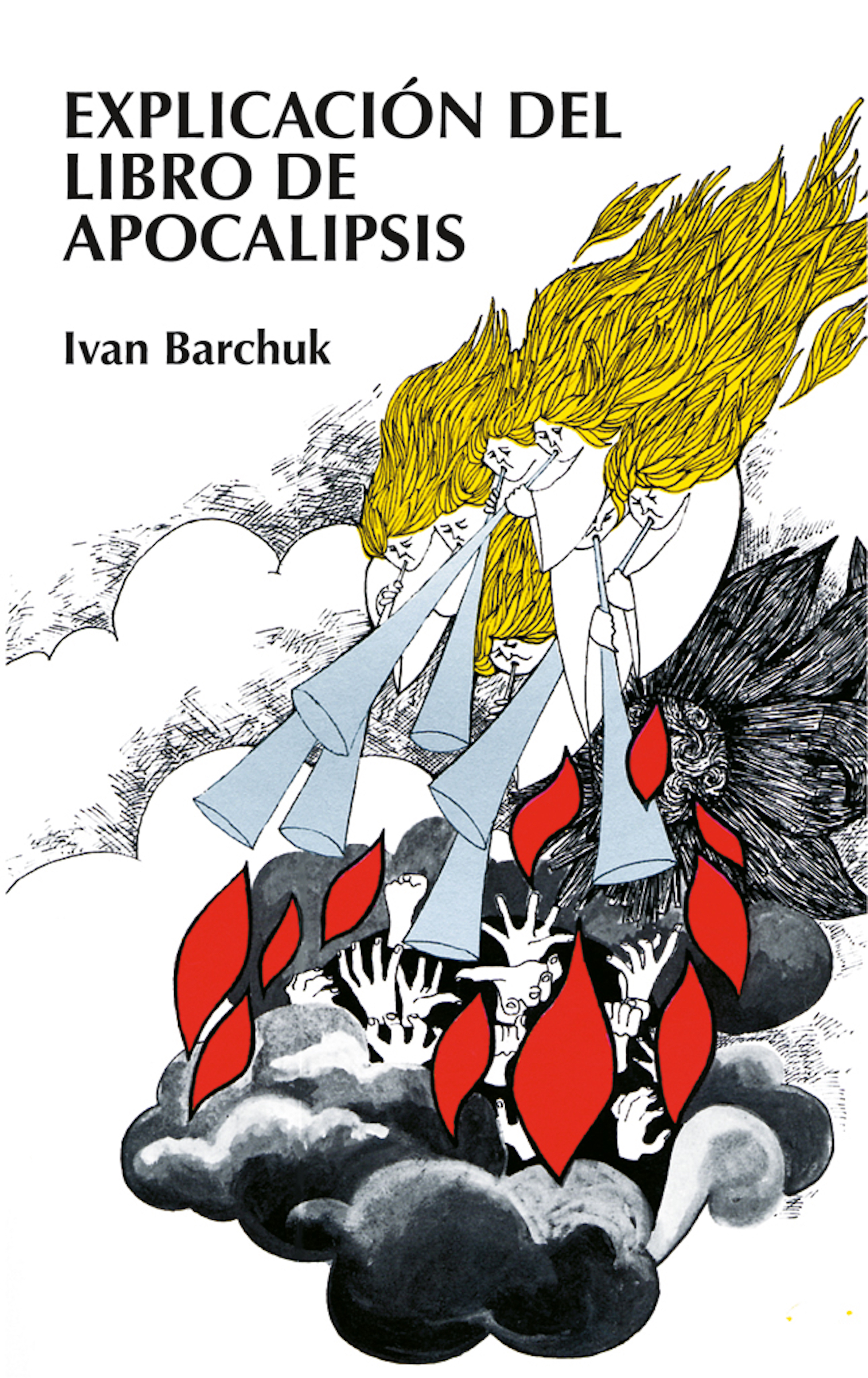 цена Ivan Barchuk Explicación del libro de Apocalipsis онлайн в 2017 году