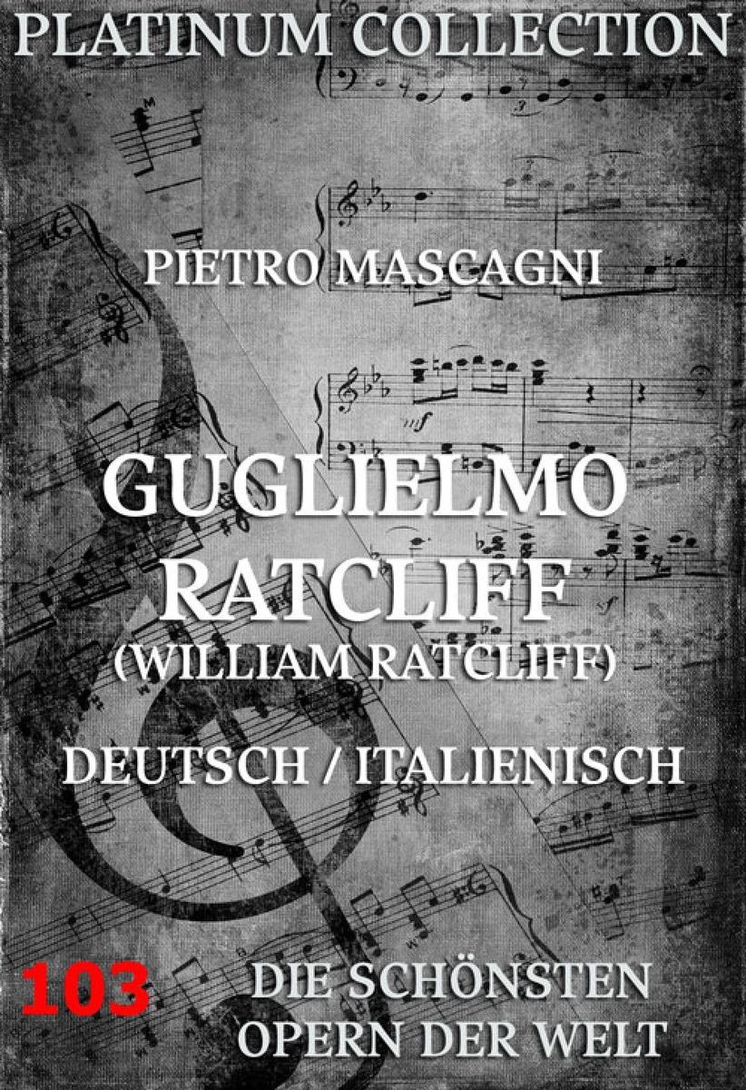 Pietro Mascagni William Ratcliff фоторамка mascagni