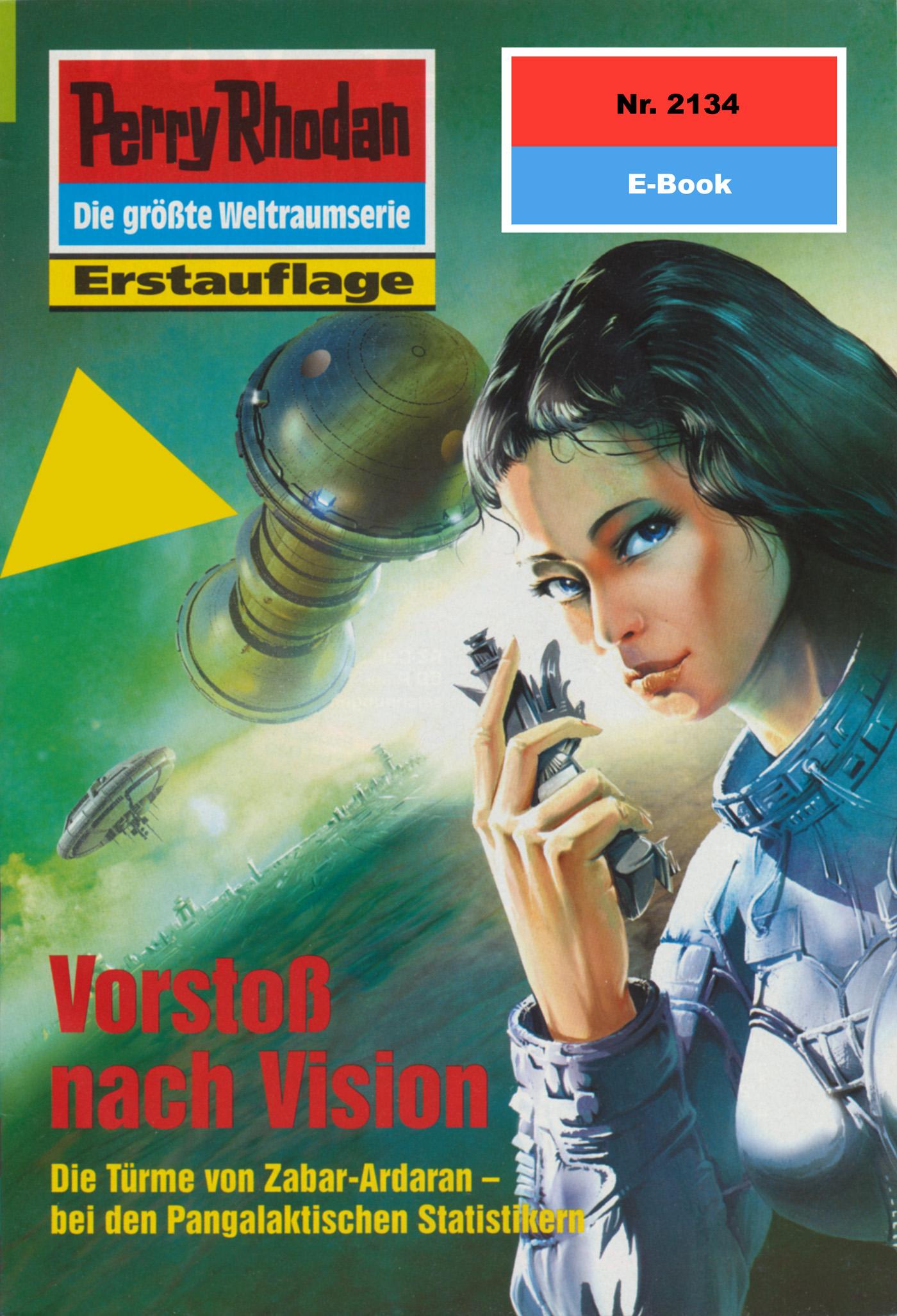 Ernst Vlcek Perry Rhodan 2134: Vorstoß nach Vision ernst vlcek perry rhodan 2134 vorstoß nach vision