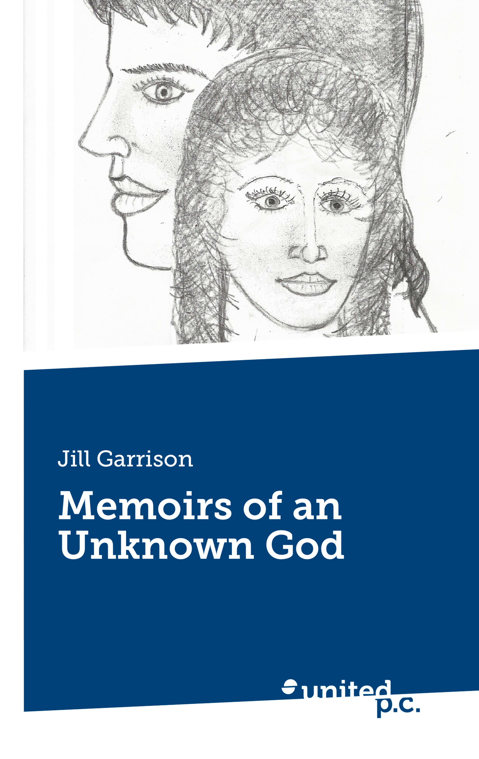 Jill Garrison Memoirs of an Unknown God jill nelson elizabeth legacy of lies