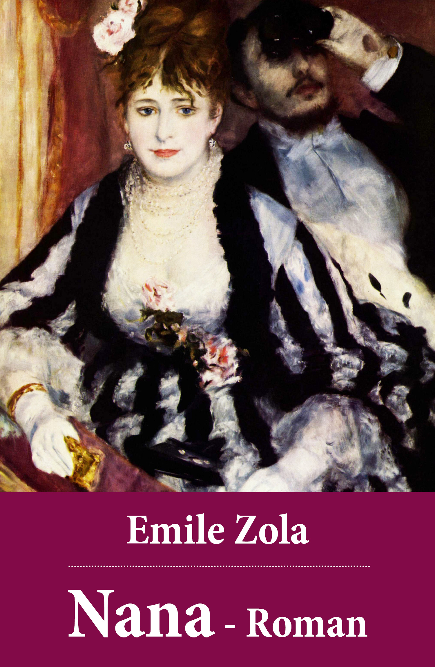 Emile Zola Emile Zola: Nana - Roman эмиль золя four short stories by emile zola