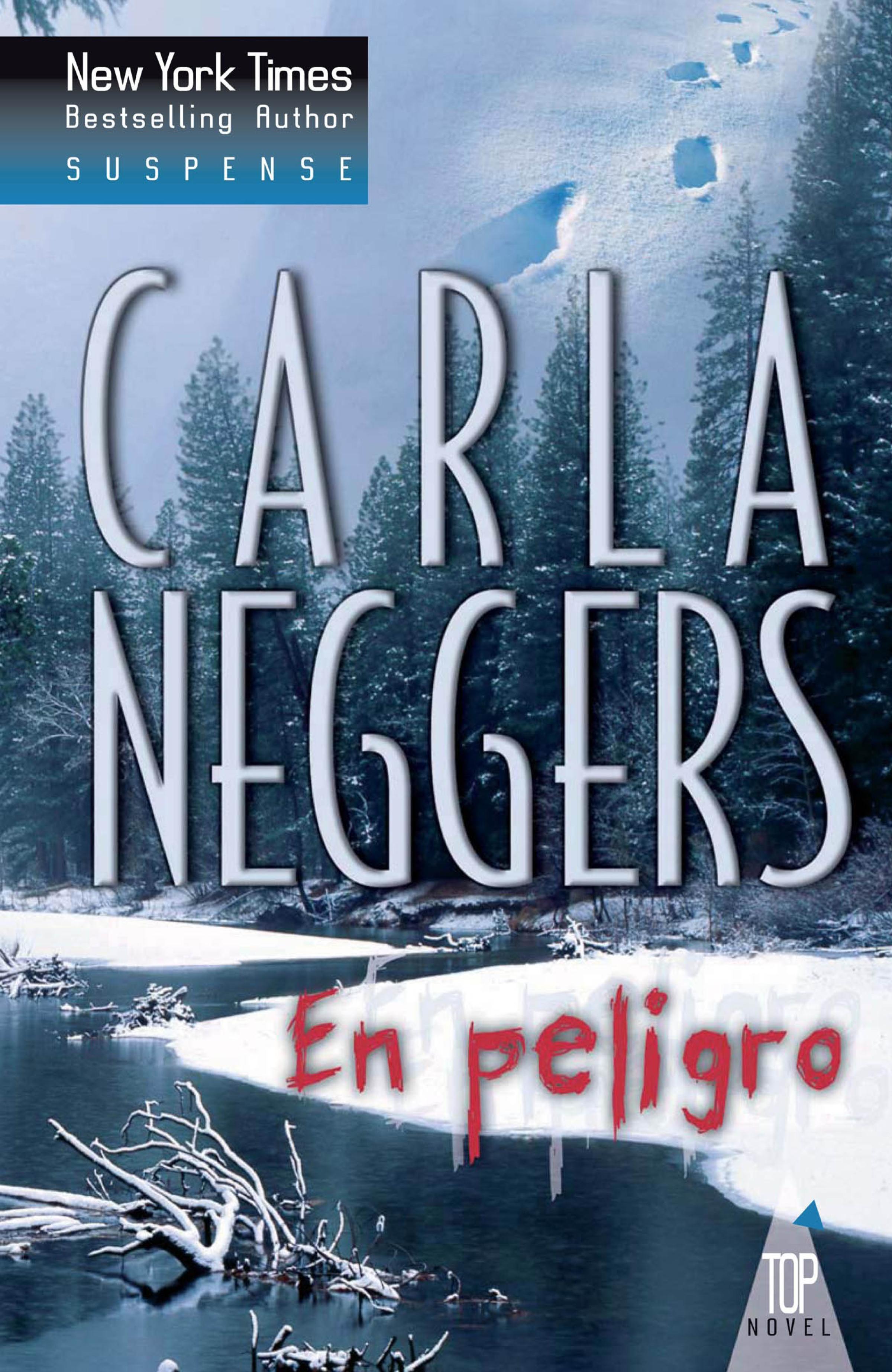 Carla Neggers En peligro