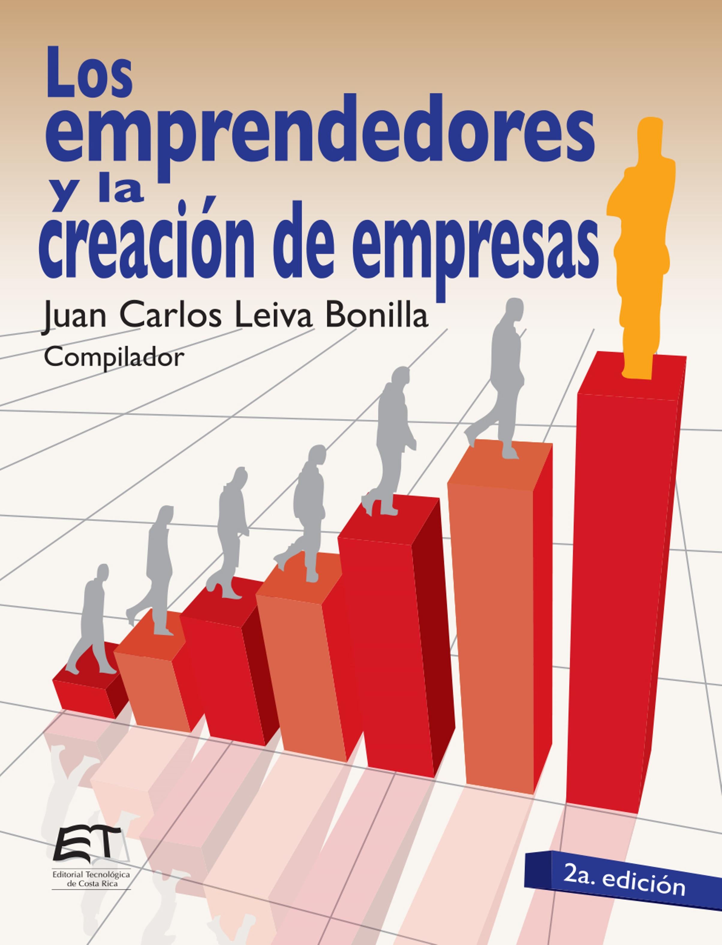 Juan Carlos Leiva Bonilla Los emprendedores y la creación de empresas juan manuel moreno luque insolvencia corrupción criminalidad y crisis de los bancos y de los mercados