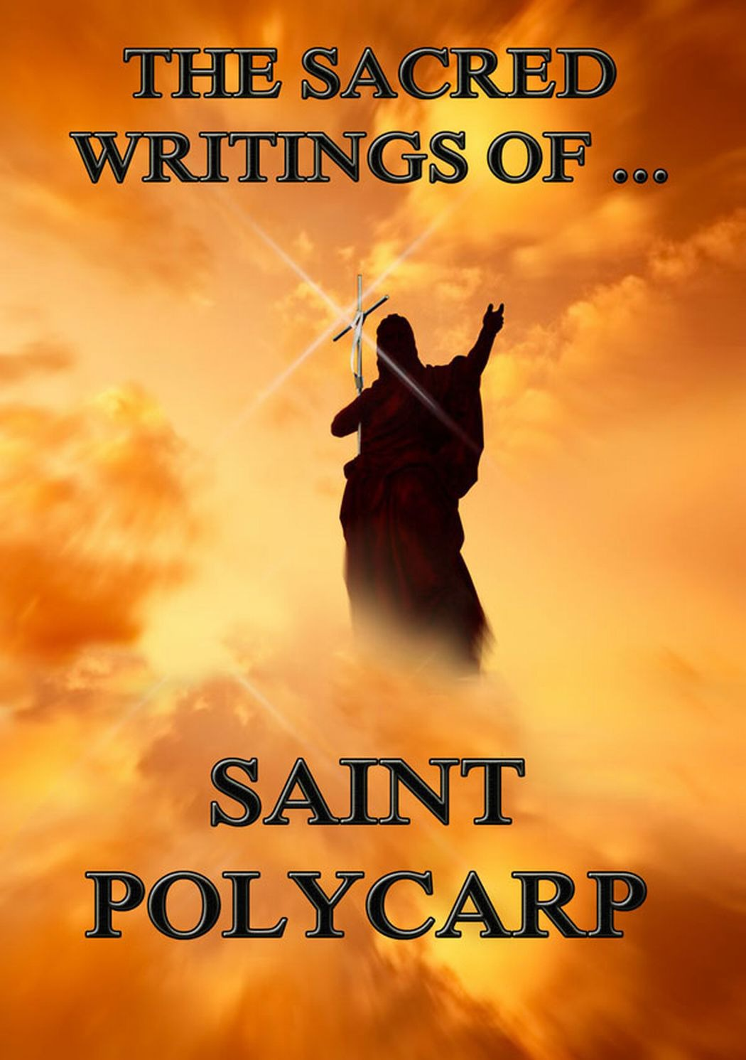 Saint Polycarp The Sacred Writings of Saint Polycarp недорого