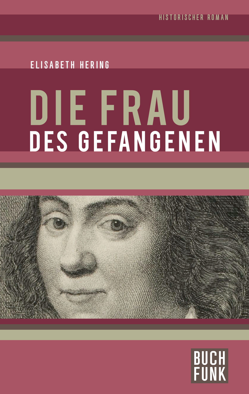 Elisabeth Hering Die Frau des Gefangenen цена