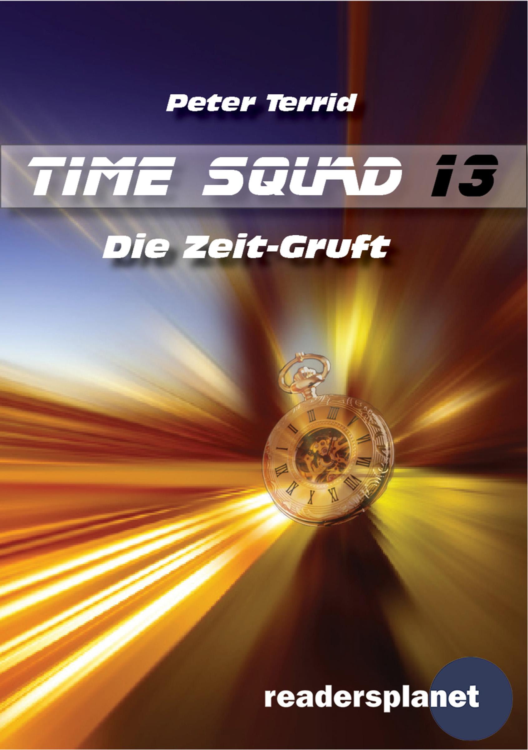 Peter Terrid Time Squad 13: Die Zeit-Gruft peter rabbit nurser rhyme time
