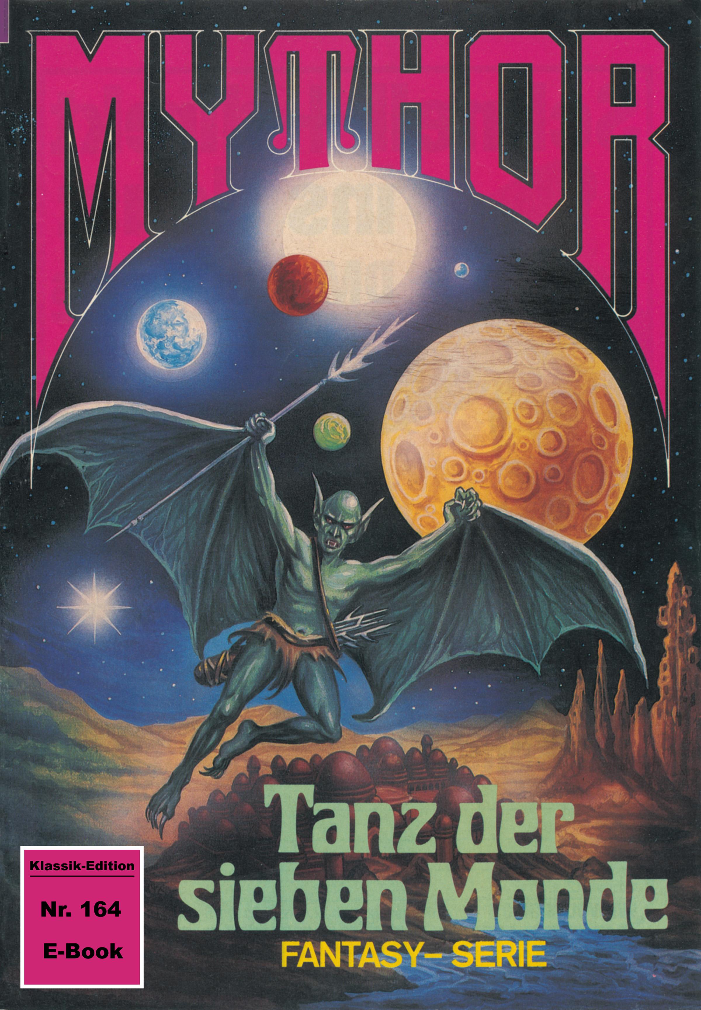Peter Terrid Mythor 164: Tanz der sieben Monde peter terrid mythor 117 herrscher im unsichtbaren